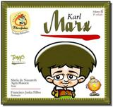 Karl marx - vol.6 - colecao filosofinhos - bilingu - Tomo editorial