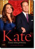 Kate: Nasce uma Princesa - Best seller - grupo record