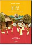 Kiese: História de um Africano no Brasil - Moderna (paradidaticos)