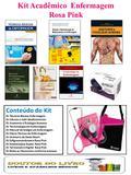 Kit Acadêmico  Enfermagem Rosa Pink - Incoterm