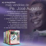 Kit as 10+ padre jose augusto (palestras em dvd) - Canção nova