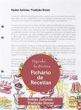 Kit Festas Juninas - Tradiçao - Doces - Teca