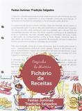 Kit Festas Juninas - Tradiçao - Salgados - Teca