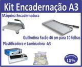 Kit Gráfica Rápida A3 - Plastificadora, Máquina de encadernar e Guilhotina. Grátis plásticos Polaseal. - Excentrix