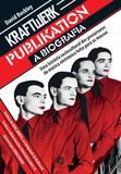 Kraftwerk Publikation - Kraftwerk Publikation