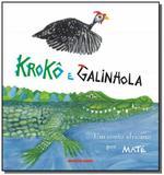 Kroko e galinhola: um conto africano por mate - Brinque book