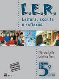 L.E.R. - LEITURA, ESCRITA E REFLEXAO - 5º ANO MERC.2010 - Ftd didatico e paradidatico