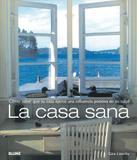 La Casa Sana - Cómo Saber Que Su Casa Ejerce Una Influencia Positiva En Su Salud - Blume