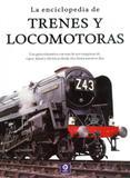 La Enciclopedia de Trenes Y Locomotoras - Edimat