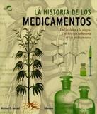 La Historia de Los Medicamentos-Del Arsénico A La Viagra.250 Hitos En La Historia de Los Medicamento - Librero