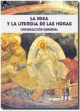 La misa y la liturgia de las horas - Centre de pastoral liturgica