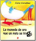 La Moneda de Oro Que un Pato Se Tragó - Editora global
