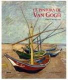 La Pintura de Van Gogh.Obras Maestras - Blume