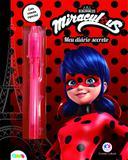 Ladybug - Meu diário de segredos - Com caneta especial