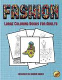 Large Coloring Books for Adults (Fashion) - West suffolk cbt service ltd