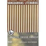 Las vanguardias literarias en Argentina, Uruguay y Paraguay - Iberoamericana
