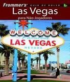 Las Vegas Para Nao-jogadores - Guia De Bolso - Alta books