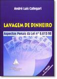 Lavagem de Dinheiro: Aspectos Penais da Lei Nº 9.613-98 - Livraria do advogado