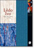 Lêdo Ivo - Coleção Melhores Poemas - Global