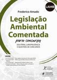 Legislaçao ambiental comentada para concursos - Juspodivm