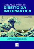 Legislação Básica de Direito da Informática - 2ª Edição (2019) - Pillares