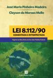Lei 8.112/90 comentada e interpretada