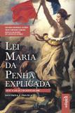 Lei Maria da Penha Explicada - Edipro