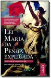 LEI MARIA DA PENHA EXPLICADA LEI No 11.340, DE 7 D - Edipro