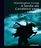 Lenda Do Cavaleiro Sem Cabeca, A - 03 Ed - Nova alexandria