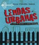 Lendas Urbanas - A Loura Do Banheiro E Outras Historias - Dcl