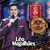 Leo Magalhães - De Bar em Bar - CD - Som livre