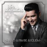 Léo Magalhães - Eu tô a Fim de Alguém - CD - Som livre