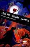 Leo na Corda Bamba - Col. Jabuti - Saraiva