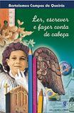 Ler, Escrever E Fazer Conta De Cabeca - 06 Ed - Global