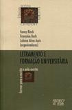 Letramento e Formação Universitária - Mercado de letras