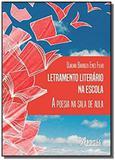 Letramento literário na escola a poesia na sala de aula - Appris editora