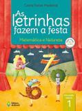 Letrinhas fazem a festa, as - matemática e natureza vol 1 - Ed. do brasil