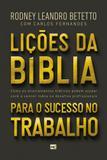 Licoes Da Biblia Para O Sucesso No Trabalho - Mundo cristao