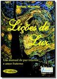 Licoes de luz um manual de paz interior e amor fra - Letras do pensamento