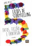 Lições de Storytelling - Dvs editora