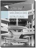 Licoes em mecanica das estruturas: dinamica - Edgard blucher