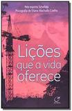 Licoes que a vida oferece - Lumen editorial
