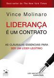 Liderança é um contrato - As cláusulas essenciais para ser um líder legítimo