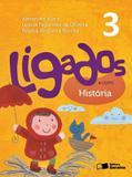 LIGADOS.COM - HISTORIA - 3º ANO - 2ª ED - Saraiva didatico