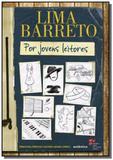 Lima barreto por jovens leitores - Autentica