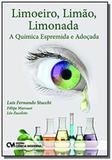 Limoeiro, limao, limonada - a quimica espremida e adocada - 1 - Ciencia moderna
