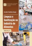 Limpeza e sanitizacao na industria de alimentos - vol. 4 - Atheneu - rio de janeiro