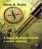 Lingua Do Brasil Amanha E Outros Misterios, A - Parabola