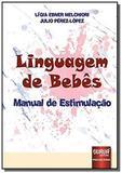 Linguagem de bebes - manual de estimulacao - Jurua