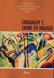 Linguagem e ensino em dialogos - Pontes editores
